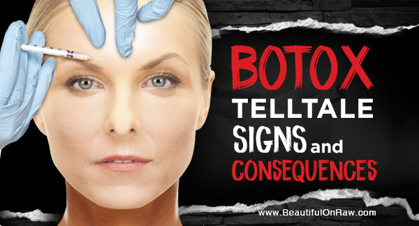 Botox...Signs and Consequences
